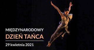 (Polski) Międzynarodowy Dzień Tańca – polskie orędzie
